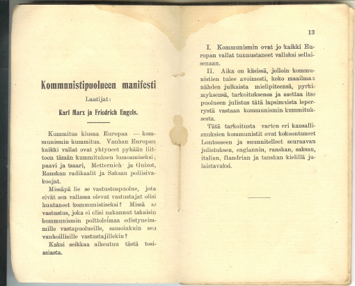 Mmore from Finnish version of Communist Manifesto. I can't read it, but I feel connected to people that used to live here by way of it.